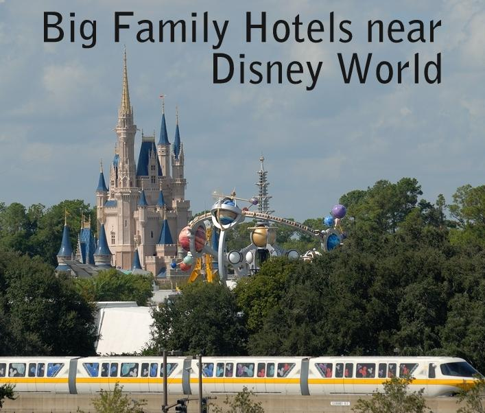 bigfamilyhotelsneardisneyworld