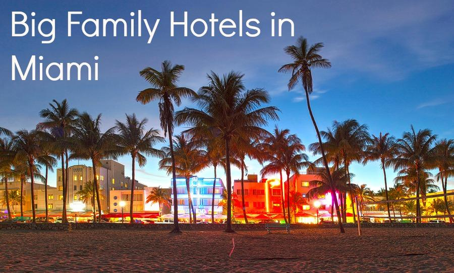 big-family-hotels-miami