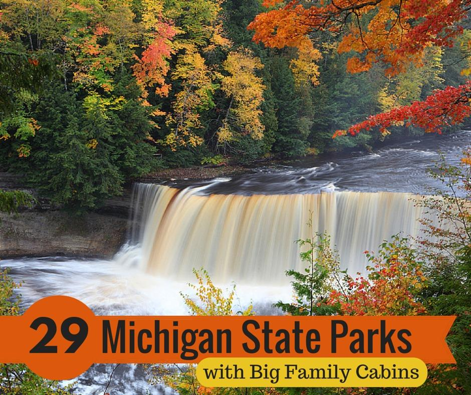 Michigan State Parks with Big Family Cabins