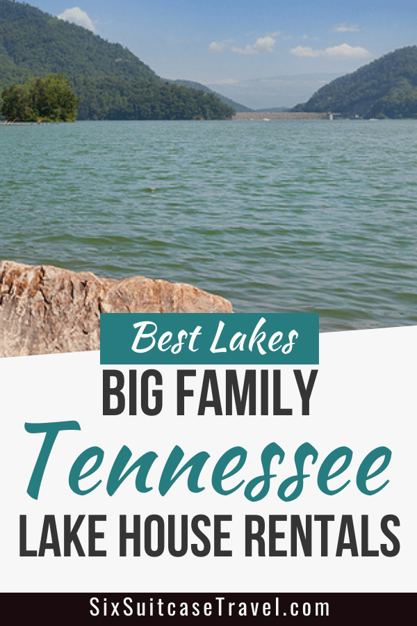 tennesse lake house vacation rentals big family