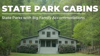 Big Family Accommodation in State Parks